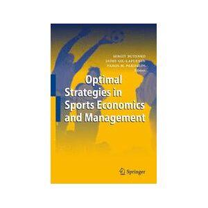 Springer Shop Optimal Strategies in Sports Economics and Management