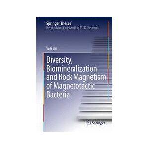 Springer Shop Diversity, Biomineralization and Rock Magnetism of Magnetotactic Bacteria