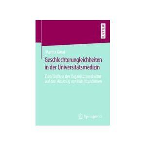 Springer Shop Geschlechterungleichheiten in der Universitätsmedizin