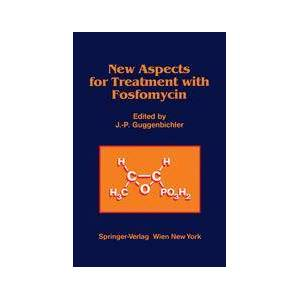 Springer Shop New Aspects for Treatment with Fosfomycin