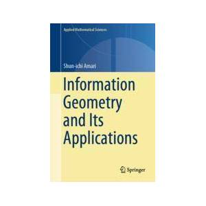 Springer Shop Information Geometry and Its Applications