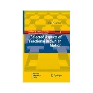 Springer Shop Selected Aspects of Fractional Brownian Motion
