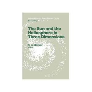 Springer Shop The Sun and the Heliosphere in Three Dimensions