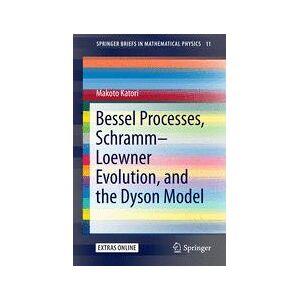 Springer Shop Bessel Processes, Schramm–Loewner Evolution, and the Dyson Model