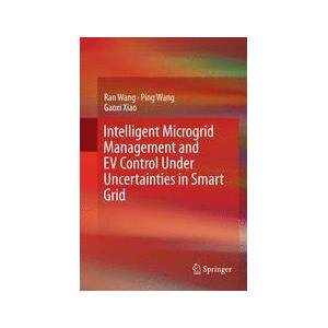 Springer Shop Intelligent Microgrid Management and EV Control Under Uncertainties in Smart Grid