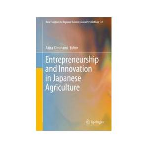 Springer Shop Entrepreneurship and Innovation in Japanese Agriculture