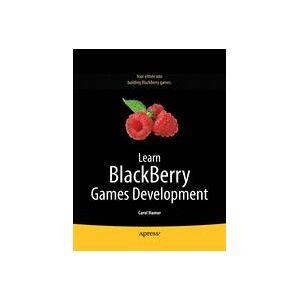 Carol Hamer; Andrew Davison Learn Blackberry Games Development  Soft cover