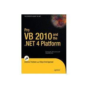 Andrew Troelsen; Vidya Vrat Agarwal Pro VB 2010 and the .NET 4.0 Platform  Soft cover