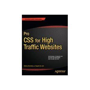 Antony Kennedy; Inayaili de Leon Pro CSS for High Traffic Websites  Soft cover