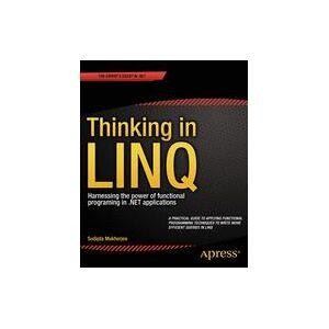 Apress Thinking in LINQ