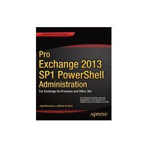 Michel de Rooij; Jaap Wesselius Pro Exchange 2013 SP1 PowerShell Administration  eBook
