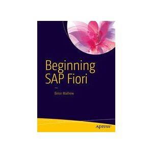 Bince Mathew Beginning SAP Fiori  Soft cover