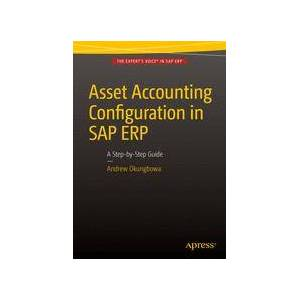 Andrew Okungbowa Asset Accounting Configuration in SAP ERP  Soft cover