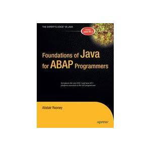 Alistair Rooney Foundations of Java for ABAP Programmers  Soft cover