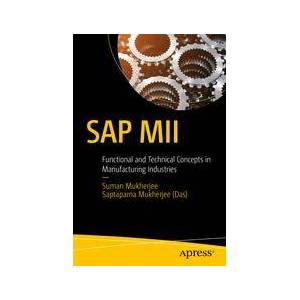 Suman Mukherjee; Saptaparna Mukherjee (Das) SAP MII  Soft cover