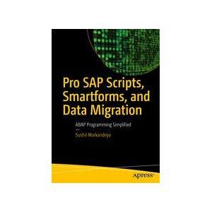 Sushil Markandeya Pro SAP Scripts, Smartforms, and Data Migration  Soft cover