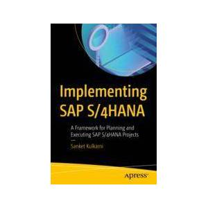 Sanket Kulkarni Implementing SAP S/4HANA  eBook