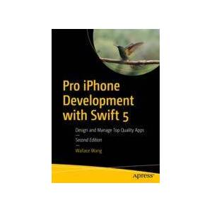Wallace Wang Pro iPhone Development with Swift 5  Soft cover