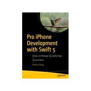 Wallace Wang Pro iPhone Development with Swift 5  eBook
