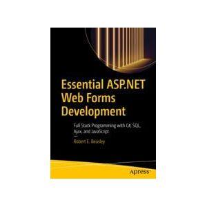 Robert E. Beasley Essential ASP.NET Web Forms Development  Soft cover