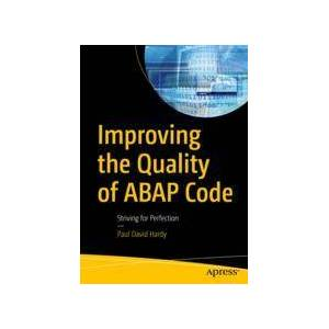 Paul David Hardy Improving the Quality of ABAP Code  Soft cover