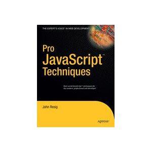 John Resig Pro JavaScript Techniques  Soft cover