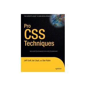 Dan Rubin; Ian Lloyd; Jeffrey Croft Pro CSS Techniques  Soft cover