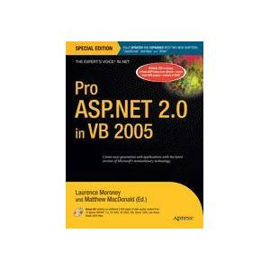 Laurence Moroney; Matthew MacDonald Pro ASP.NET 2.0 in VB 2005, Special Edition  Hard cover