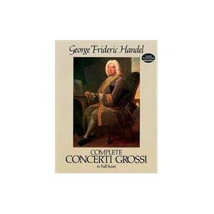 Dover Publications Complete Concerti Grossi in Full Score