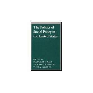Princeton The Politics of Social Policy in the United States