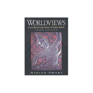 Pearson Worldviews Crosscultural Explorations of Human Beliefs