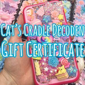 Cat's Cradle Decoden Gift Certificate $60