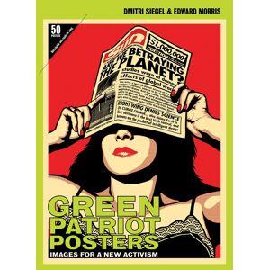 Discordia Culture Shop Green Patriot Posters - Images for a New Activism GreenPatriotPosters