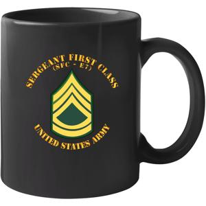 Military Insignia Products Army - Sergeant First Class - Sfc E7 - Black Mug