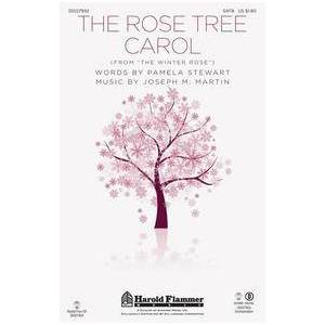 Harold Flammer Music The Rose Tree Carol (from The Winter Rose)