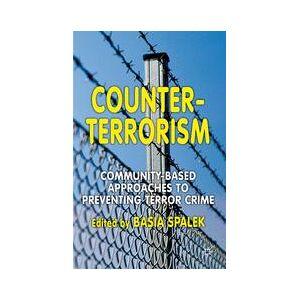 Palgrave Counter-Terrorism ,B. Spalek[Hard cover]