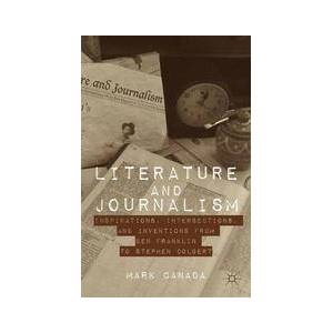 Palgrave Literature and Journalism ,Mark Canada[Hard cover]
