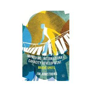Palgrave Improving International Capacity Development ,J. Armstrong[Hard cover]