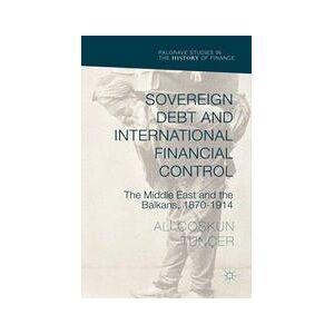 Palgrave Sovereign Debt and International Financial Control ,Ali Co?kun Tunçer[Hard cover]