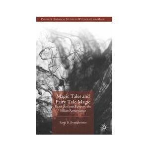 Palgrave Magic Tales and Fairy Tale Magic ,R. Bottigheimer[Hard cover]