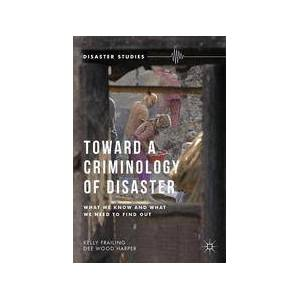 Palgrave Toward a Criminology of Disaster