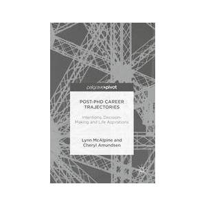 Palgrave Post-PhD Career Trajectories ,Lynn McAlpine; Cheryl Amundsen[Hard cover]