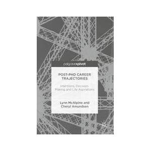 Palgrave Post-PhD Career Trajectories ,Lynn McAlpine; Cheryl Amundsen[eBook]