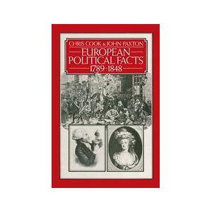 Palgrave European Political Facts 1789–1848 ,Chris Cook; John Paxton[Soft cover]