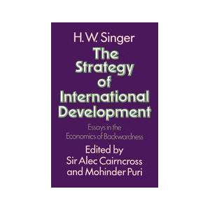 Palgrave Strategy of International Development ,H.W. Singer; Sir Alec Cairncross; Mohinder Puri[eBook]
