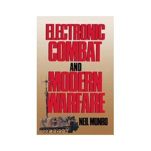 Palgrave Electronic Combat and Modern Warfare ,Neil Munro[Soft cover]