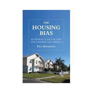 Palgrave The Housing Bias ,P. Boudreaux[Soft cover]