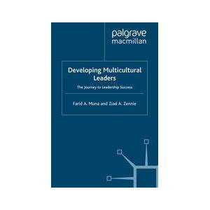 Palgrave Developing Multicultural Leaders ,Farid Muna; Ziad Zennie[Soft cover]