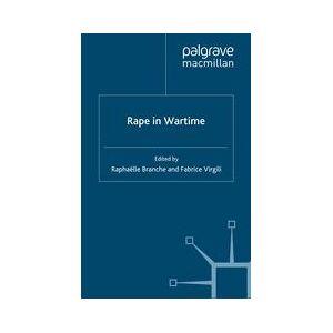 Palgrave Rape in Wartime ,R. Branche; F. Virgili[Soft cover]