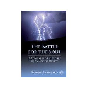 Palgrave The Battle for the Soul ,R. Crawford[Soft cover]